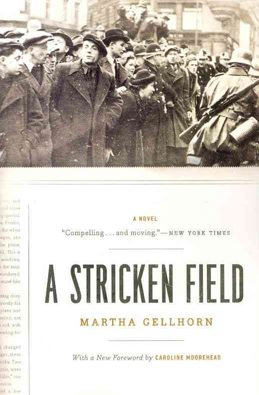 A Stricken Field By Gellhorn, Martha/ Moorehead, Caroline (FRW)