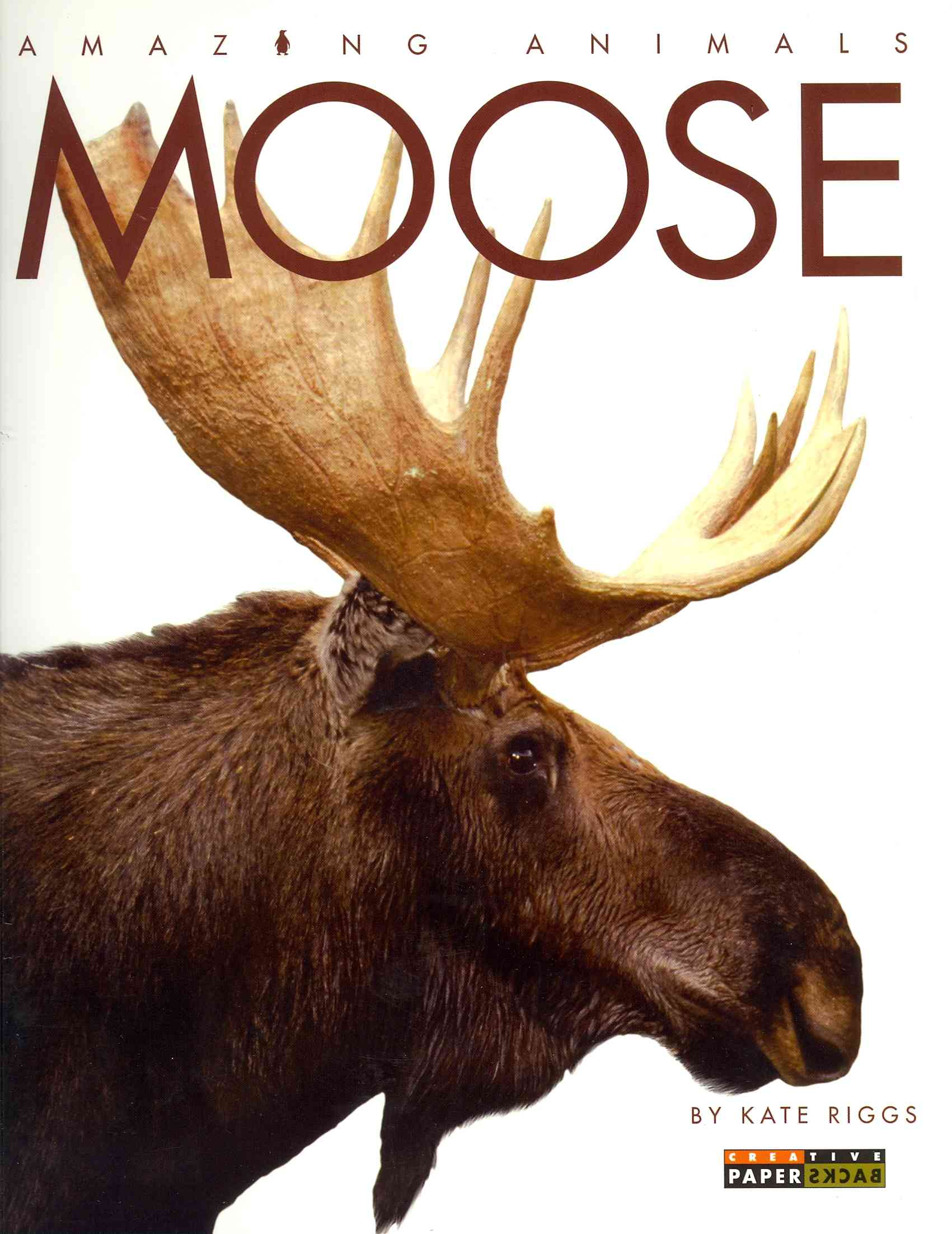 Moose By Riggs, Kate